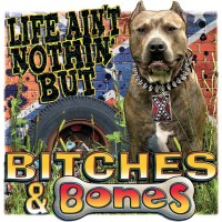 Bitches and Bones